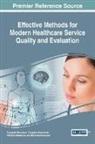 Evangelos Grigoroudis, Panagiotis Manolitzas, Nikolaos Matsatsinis - Effective Methods for Modern Healthcare Service Quality and Evaluation