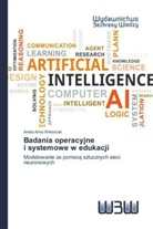 Aneta Anna Wiktorzak - Badania operacyjne i systemowe w edukacji