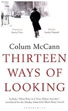 Colum McCann - Thirteen Ways of Looking