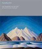 Jeremy Adamson, Art Gallery of Ontario, Katerina Atanassova, Steven Brown, Collectif - CANADIAN ART THE THOMSON COLLECTION