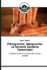 Nesrin Yesilmen - Piktogramlar, _deogramlar ve Seramik Sanat_na Yans_malar_