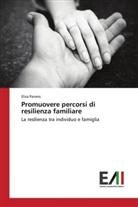 Elisa Panero - Promuovere percorsi di resilienza familiare