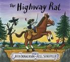 Julia Donaldson, Axel Scheffler, Axel Scheffler - The Highway Rat