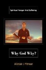 Alistair J Pitman - Why God Why?