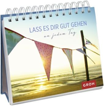 Joachi Groh, Joachim Groh - Lass es dir gut gehen - ... an jedem Tag