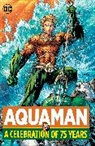 Not Available (NA), Various, Various> - Aquaman: A Celebration of 75 Years