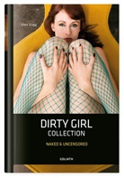 Ellen Stagg - Dirty Girl Collection
