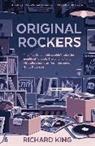 Dr. Richard King, Richard King - Original Rockers