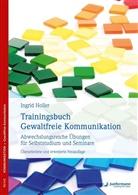 Ingrid Holler, Holger Mair - Trainingsbuch Gewaltfreie Kommunikation