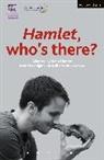 Kelly Hunter, William Shakespeare, Kelly Hunter - Hamlet: Who''s There?