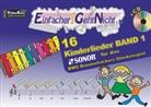 Martin Leuchtner, Bruno Waizmann - Einfacher!-Geht-Nicht: 16 Kinderlieder für das SONOR BWG Boomwhackers Glockenspiel, m. 1 Audio-CD. Bd.1