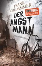 Frank Goldammer - Der Angstmann