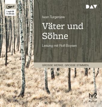 Iwan Turgenjew, Iwan S. Turgenjew, Rolf Boysen - Väter und Söhne, 1 Audio-CD, (Hörbuch) - Lesung