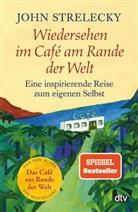 John Strelecky, Root Leeb - Wiedersehen im Café am Rande der Welt