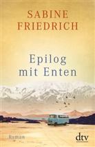 Sabine Friedrich - Epilog mit Enten