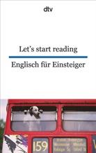 Susanne Mehl, Uwe-Michae Gutzschhahn, Uwe-Michael Gutzschhahn - Let's start reading/Englisch für Einsteiger