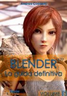 Andrea Coppola - Blender - La Guida Definitiva - Volume 5