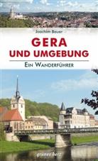 Joachim Bauer - Wanderführer Gera und Umgebung