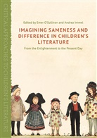 &apos, O&apos, Emer Immel O''''sullivan, Emer Immel sullivan, Immel, A. Immel... - Imagining Sameness and Difference in Children''s Books
