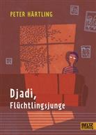 Peter Härtling - Djadi, Flüchtlingsjunge