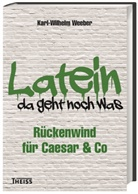 Karl Wilhelm Weeber, Karl-Wilhelm (Prof. Dr.) Weeber - Latein - da geht noch was!