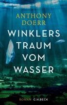 Anthony Doerr - Winklers Traum vom Wasser