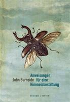 John Burnside - Anweisungen für eine Himmelsbestattung