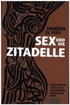 Shereen El Feki, Shereen Feki - Sex und die Zitadelle