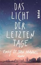 Emily St John Mandel, Emily St. John Mandel - Das Licht der letzten Tage