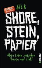 $ick, Sick, Sick, Dido Walstra - Shore, Stein, Papier