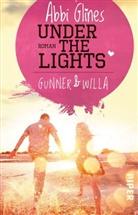 Abbi Glines - Under the Lights - Gunner & Willa