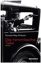 Donald Ray Pollock, Peter Torberg - Die himmlische Tafel