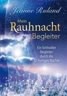 Jeanne Ruland - Mein Rauhnacht-Begleiter