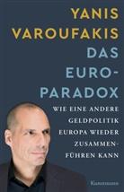 Yanis Varoufakis, Ursel Schäfer - Das Euro-Paradox