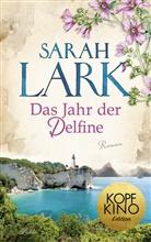 Sarah Lark, Tina Dreher - Das Jahr der Delfine