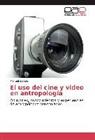 Manuel Salinas - El uso del cine y video en antropología