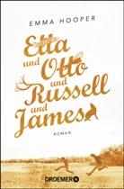 Emma Hooper - Etta und Otto und Russell und James