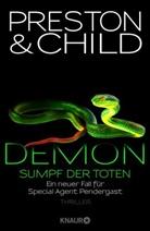 Lincoln Child, Douglas Preston - Demon - Sumpf der Toten