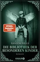 Ransom Riggs - Die Bibliothek der besonderen Kinder
