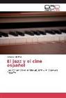 Roberto Sanchez - El jazz y el cine español