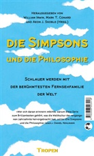 Matt Groening, Mark T. Conard, William Irwin, Aeon J Skoble, Aeon J. Skoble, Mar T Conard - Die Simpsons und die Philosophie