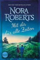 Nora Roberts - Mit dir für alle Zeiten