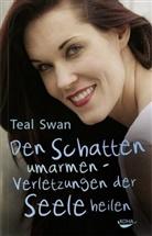 Teal Swan - Den Schatten umarmen