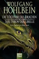 Wolfgang Hohlbein - Die Töchter des Drachen / Der Thron der Libelle