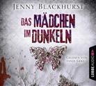 Jenny Blackhurst, Tanja Geke - Das Mädchen im Dunkeln, 6 Audio-CD (Hörbuch)