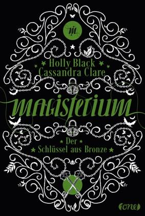 Holl Black, Holly Black, Cassandra Clare - Magisterium - Der Schlüssel aus Bronze