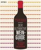 Justin Hammack, Madelin Puckette, Madeline Puckette - Der ultimative Wein-Guide