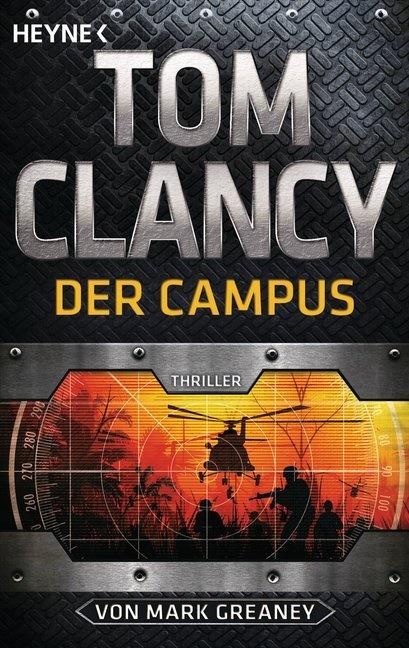 To Clancy, Tom Clancy, Mark Greaney - Tom Clancy Der Campus - Ein Jack-Ryan-Roman - Thriller