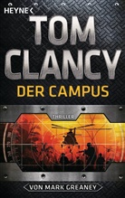 To Clancy, Tom Clancy, Mark Greaney - Tom Clancy Der Campus