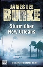 James Lee Burke - Sturm über New Orleans